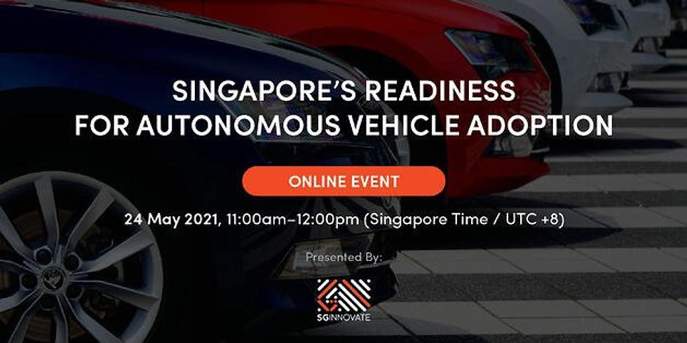 Singapore's Readiness For Autonomous Vehicle Adoption