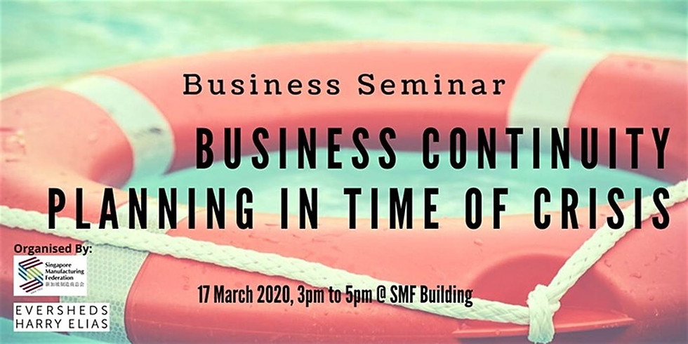 Business Seminar on Business Continuity Planning and Management in Time of Crisis