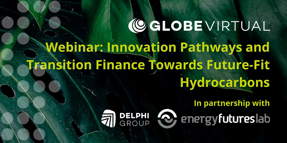 Innovation Pathways and Transition Finance Toward Future-Fit Hydrocarbons