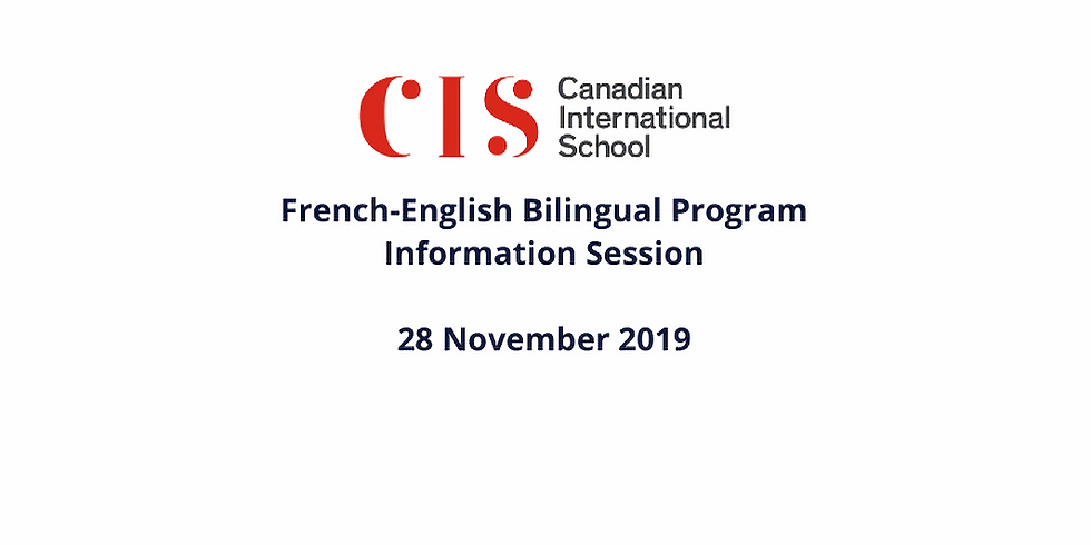 CIS French-English Bilingual Information Session