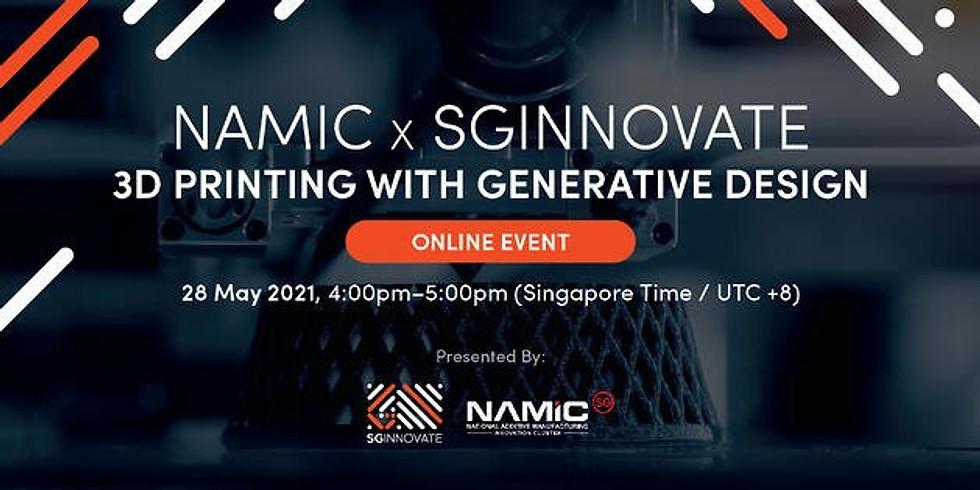 Namic x SGInnovate: 3D Printing with Generative Design