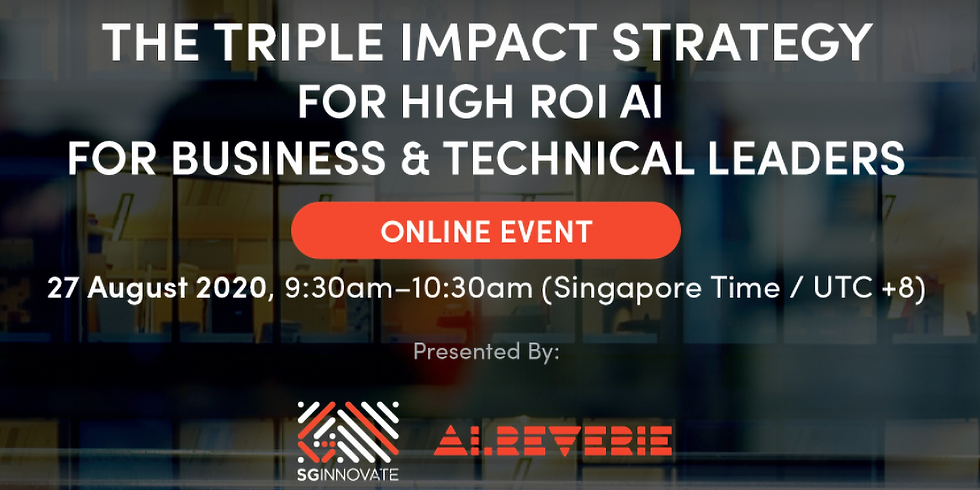The Triple Impact Strategy for High ROI AI for Business and Technical Leaders