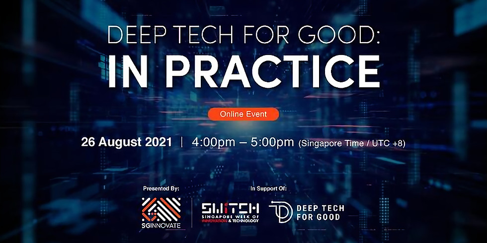 Deep Tech for Good: In Practice