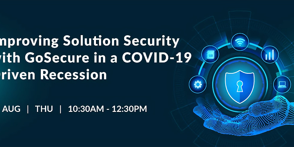 Improving Solution Security With GoSecure
