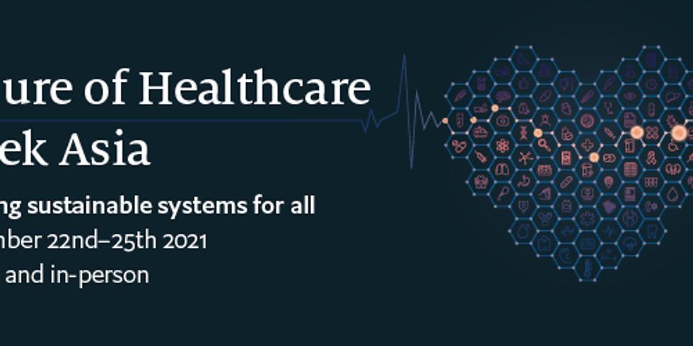 The Economist: Future of Healthcare Week Asia