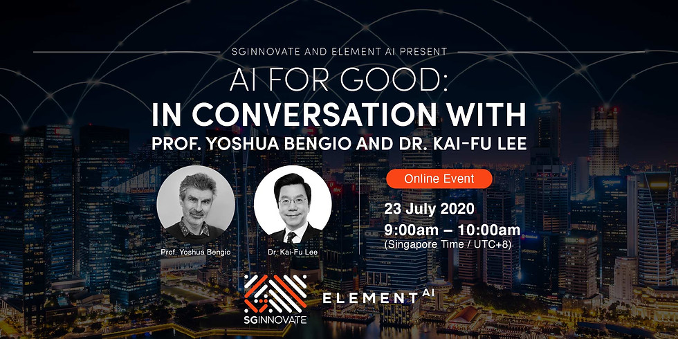 AI For Good: In Conversation with Prof Yoshua Bengio and Dr Kai-Fu Lee