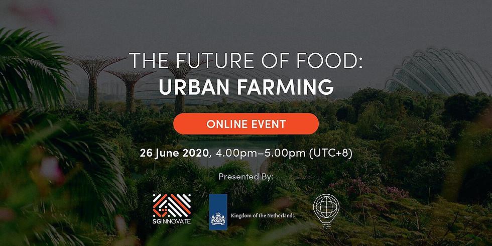 The Future of Food: Urban Farming