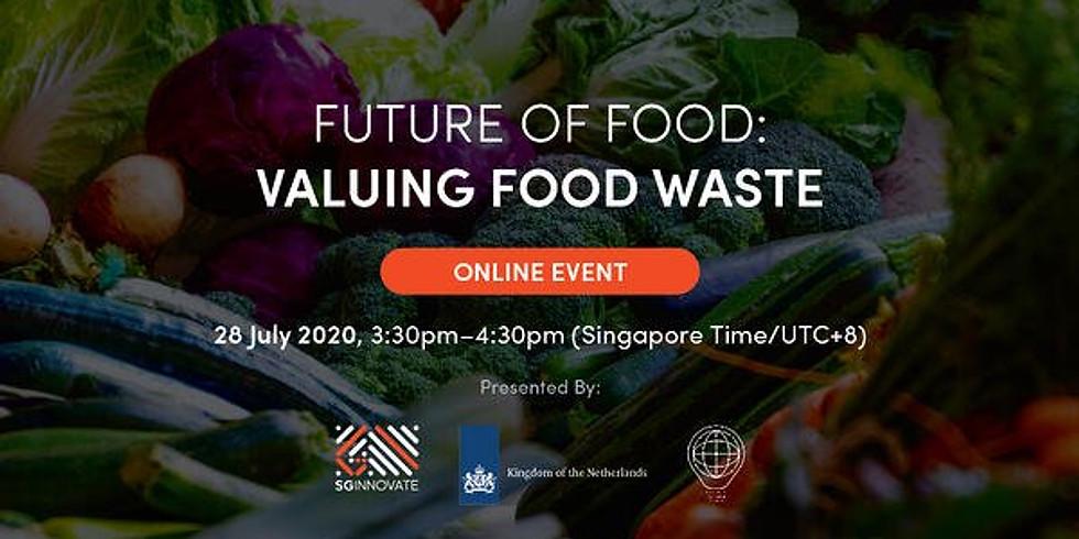 Future of Food - Valuing Food Waste
