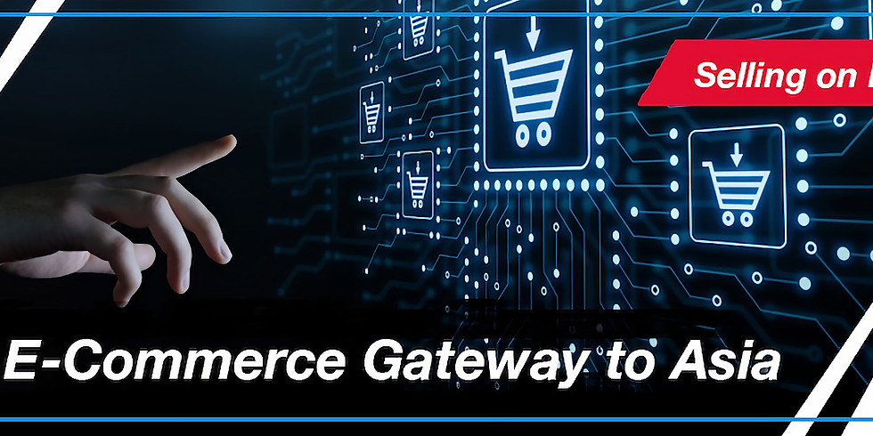 CanCham Singapore - Your E-Commerce Gateway to Asia: Selling on Multiple Platforms
