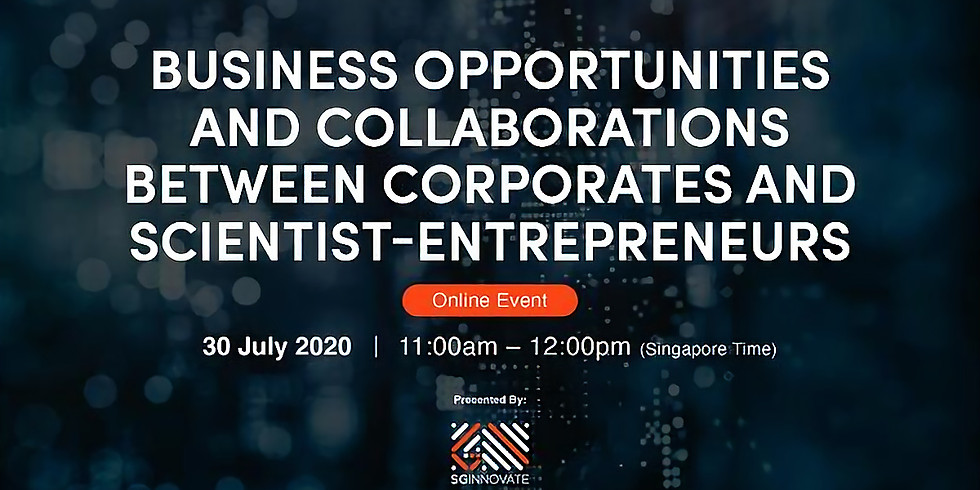 Business Opportunities and Collaborations Between Corporates and Scientist-Entrepreneurs