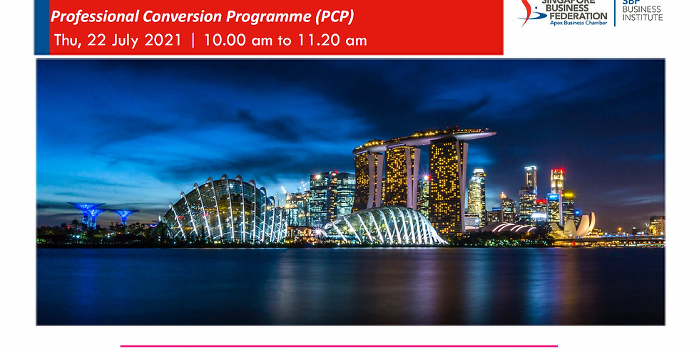 Outlook for China and Southeast Asia – Internationalisation in New Normal with Professional Conversion Programme (PCP)