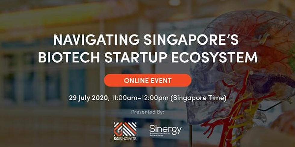 Navigating Singapore's Biotech Startup Ecosystem