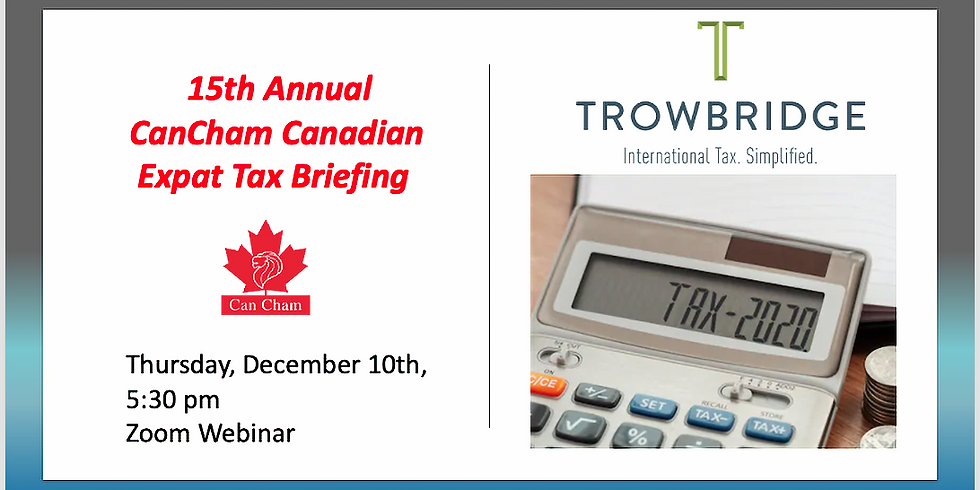 15th Annual CanCham Canadian Expat Tax Briefing
