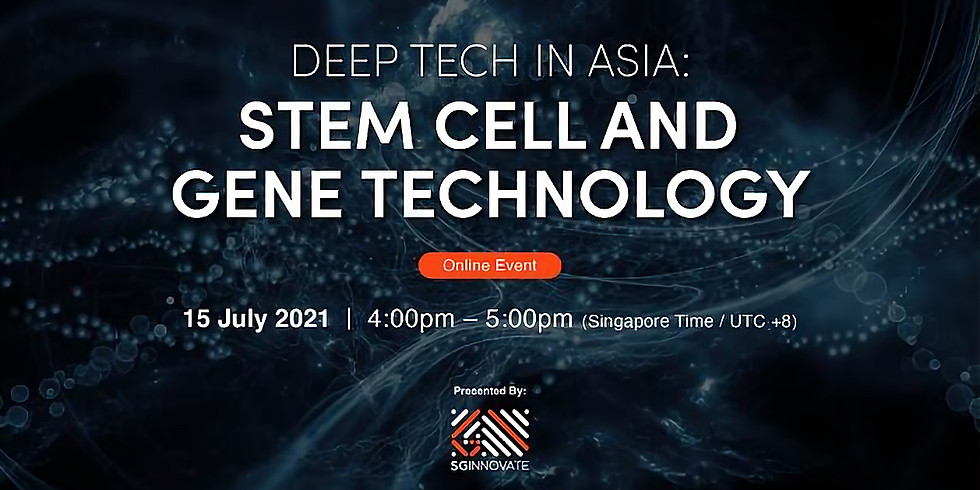 Deep Tech in Asia: Stem Cell and Gene Technology