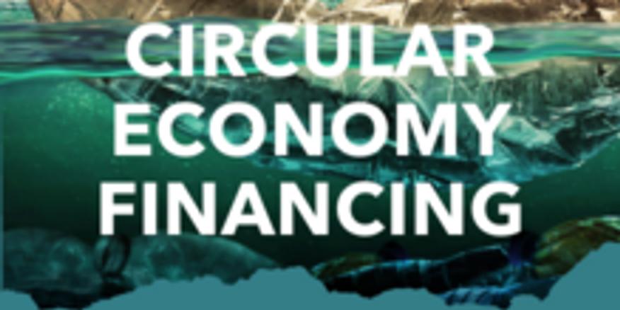 Circular Economy Financing