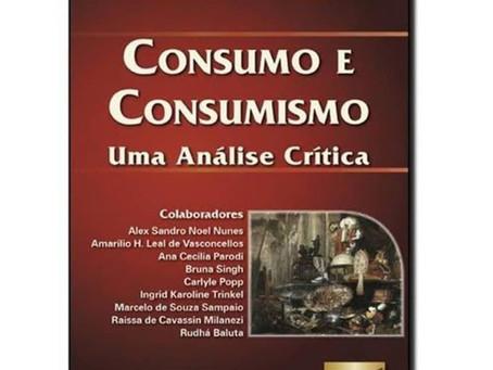 Consumo e Consumismo: uma análise crítica