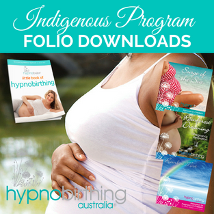 Folio Downloads Indigenous Program (for Hypnobirthing Australia™ Class Participants Only)