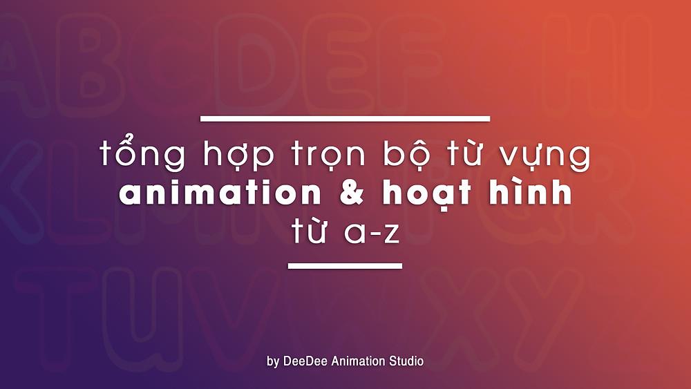 từ vựng animation