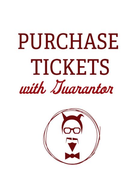 Individual Tickets- Guarantor