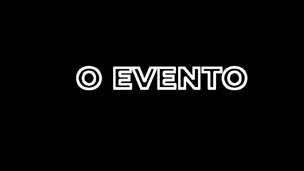 O EVENTO.png