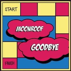 Goodbye - Moonroof