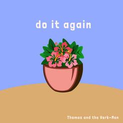 do it again TWM.png