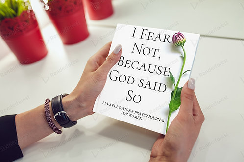 I Fear Not, Because God Said So