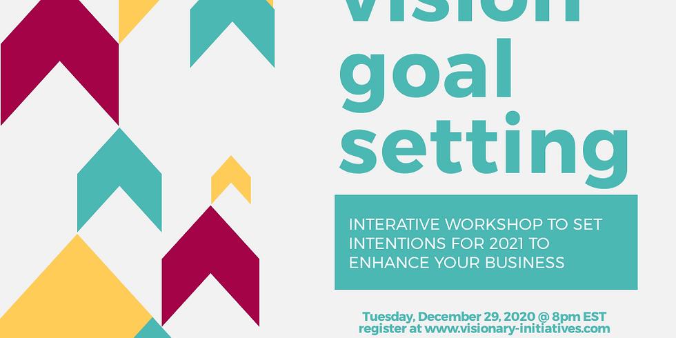 Vision Goal Setting Workshop