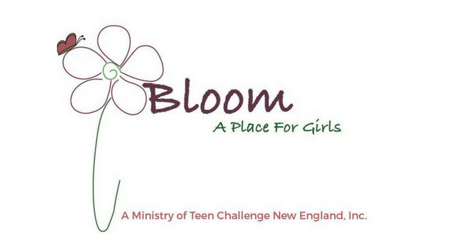 BLOOM - A Place for Girls Teen Challenge New England