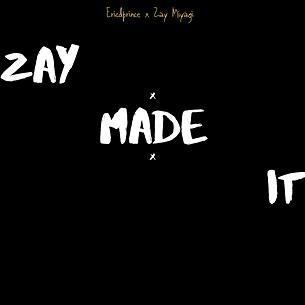 Zay Made It w:no info.png