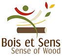 Bois et Sens - Sense of Wood
