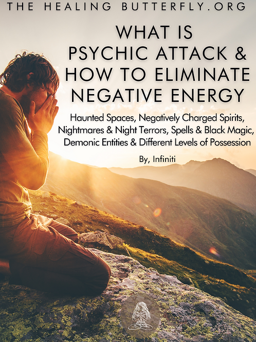 Psychic Attack & How To Eliminate Negative Energies, ebook By Infiniti