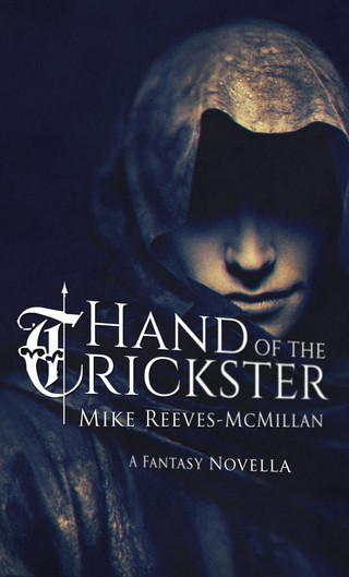 Review: Hand of the Trickster by Mike Reeves-McMillan
