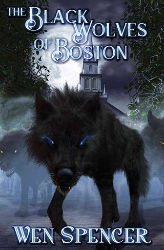 The Black Wolves of Boston By Wen Spencer- Review