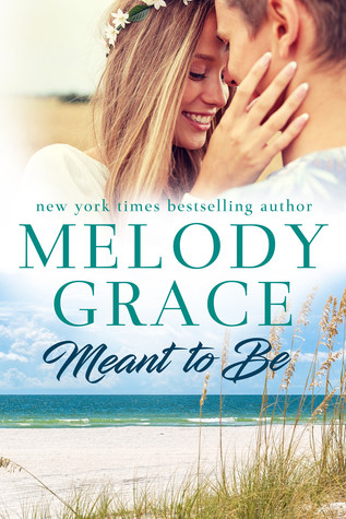 Review: Meant to be by Melody Grace