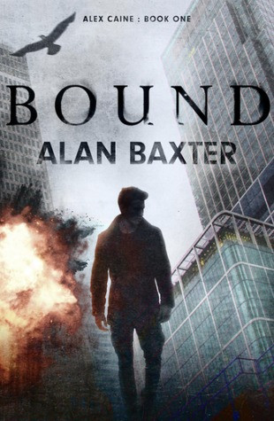 Review: Bound by Alan Baxter