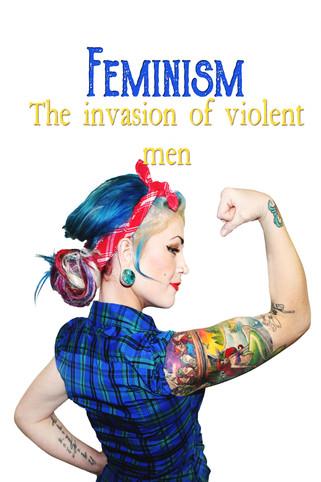 Feminism and the invasion of violent men