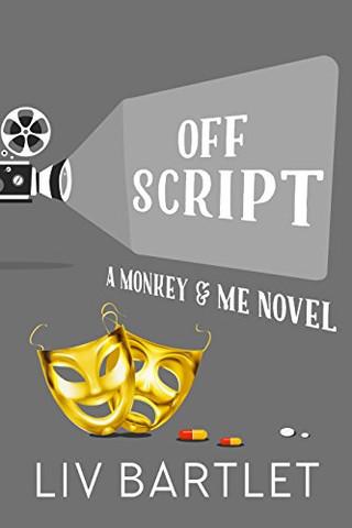 Review: Off Script by Liv Bartlet