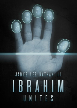 Review: Ibrahim Unites by James Lee Nathan III