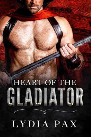Review: Heart of the Gladiator By Lydia Pax