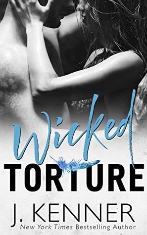 Review: Wicked Torture by J. Kenner