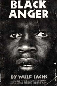 Black Anger by Wulf Sachs
