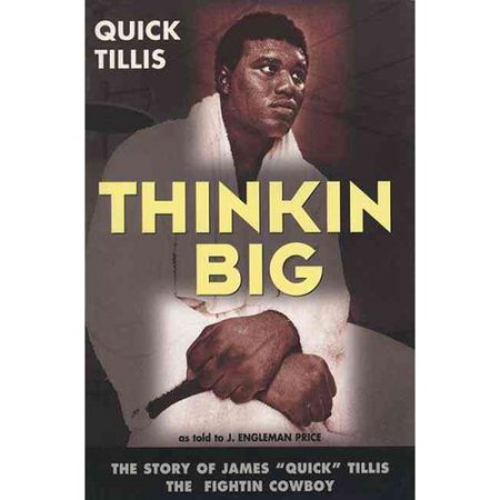 Thinking Big The Story of James Quick Tillis