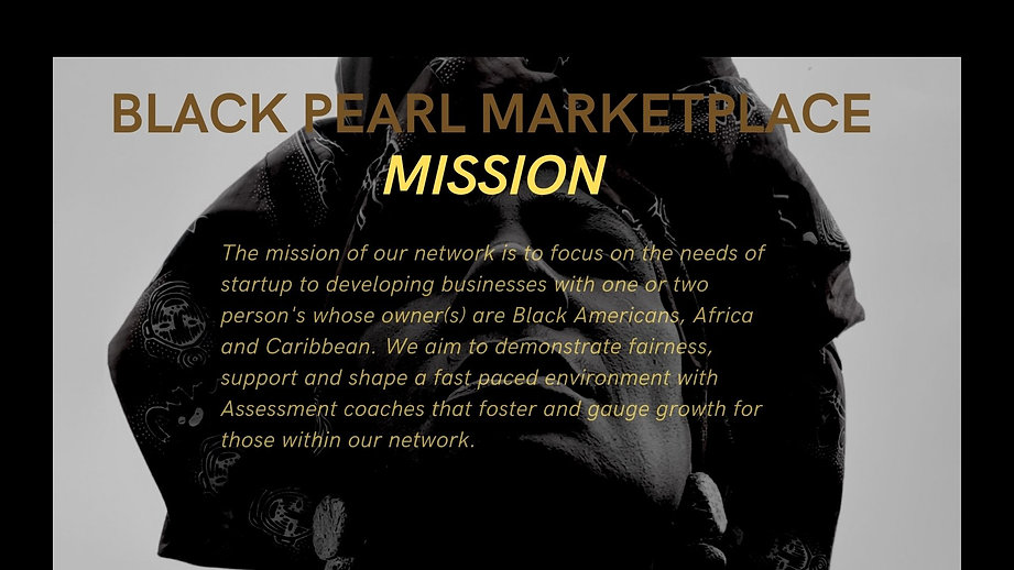 7-19-21 New Mission Black Pearl MarketPlace Pitch Deck Presentation.jpg