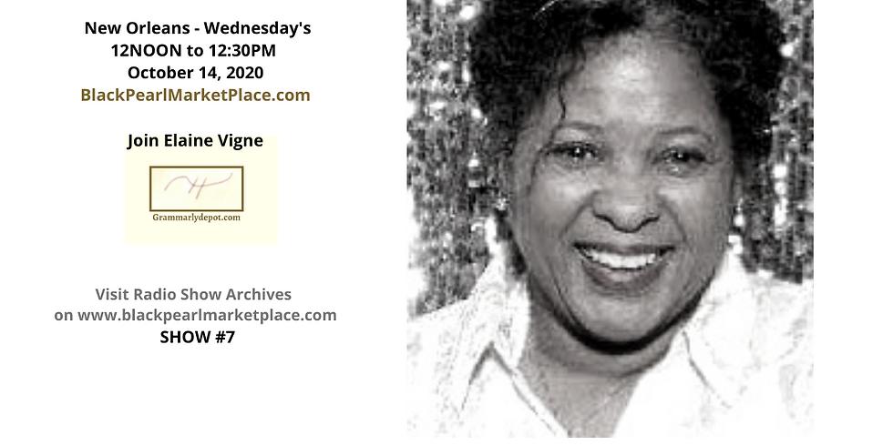 Black Pearl MarketPlace.com Radio Show with Elaine Vigne of Grammarlydepot.com.com