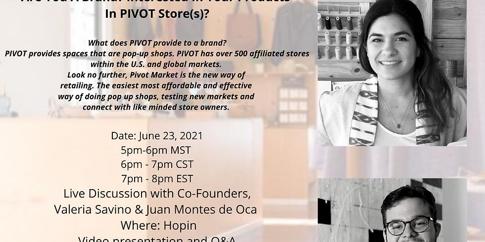 Pivot Co Founders, Juan Montes de Oca & Valeria Savino: Presentation For Brands with The Freedom Market
