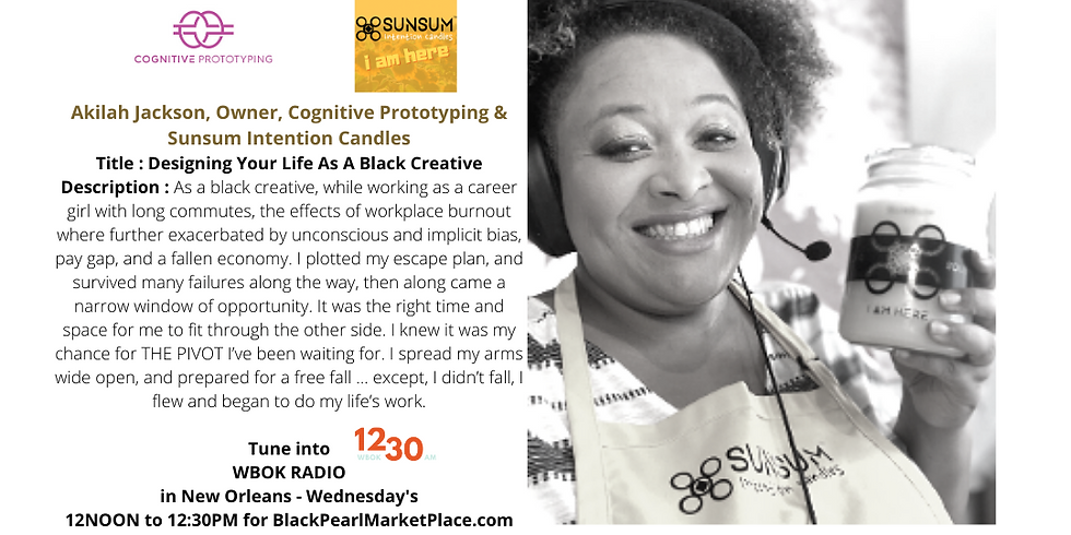 Black Pearl MarketPlace Speaker Series with Akilah Jackson of Cognitive Prototyping