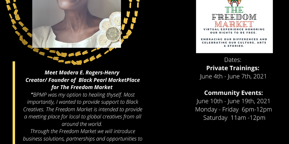 The Freedom Market - Training June 4th to June 7, 2021