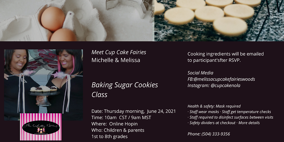 Baking Sugar Cookies with CupCake Fairies with The Freedom Market