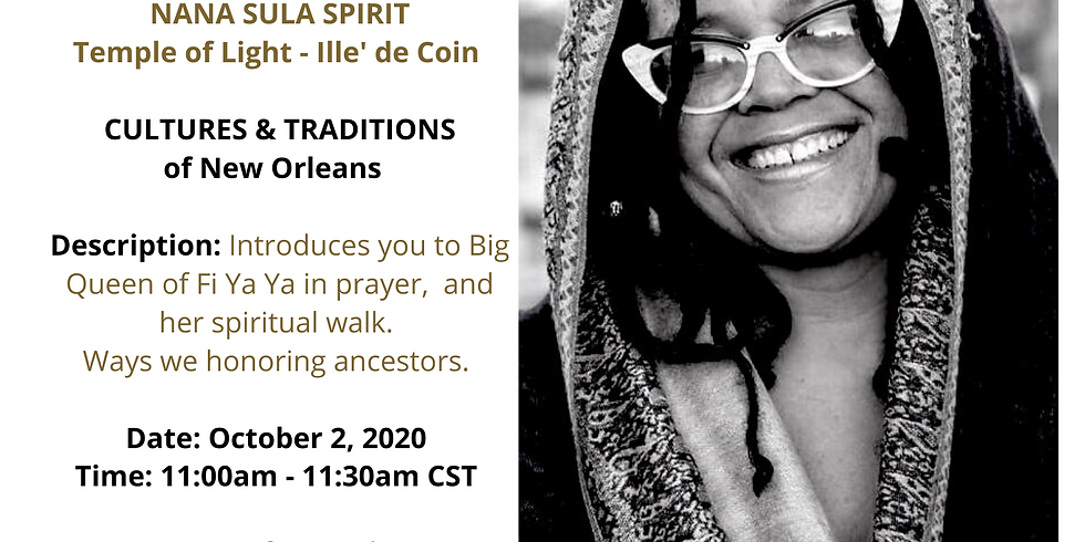 Black Pearl MarketPlace Speaker Series with New Orleans Nana Sula Spirit of Temple of Light - Ille' de Coin